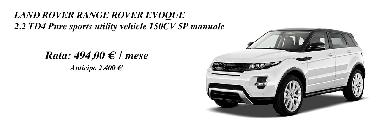 LAND ROVER RANGE ROVER EVOQUE 2.2 TD4 Pure sports utility vehicle 150CV 5P manuale